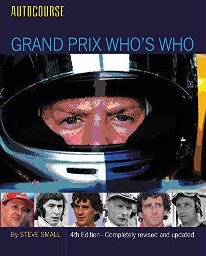 Autocourse Grand Prix Who's Who: 4th Edition: Small, Steve