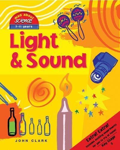 9781905339075: Light & Sound (Mad About Science)