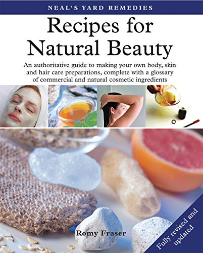 9781905339297: Recipes for Natural Beauty (Neal's Yard Remedies)