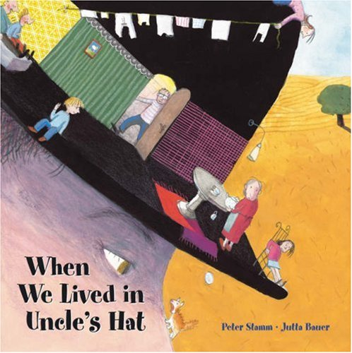 9781905341047: When We Lived in Uncle's Hat (Contemporary Picture Books from Europe)