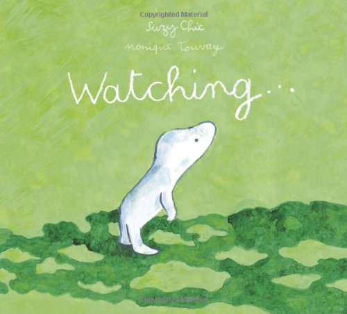 9781905341078: Watching (Contemporary Picture Books from Europe)