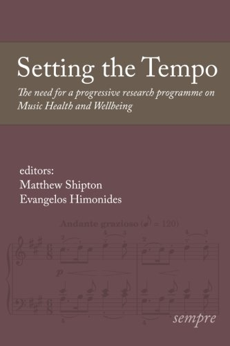 9781905351268: Setting the Tempo: The need for a progressive research programme on Music Health and Wellbeing