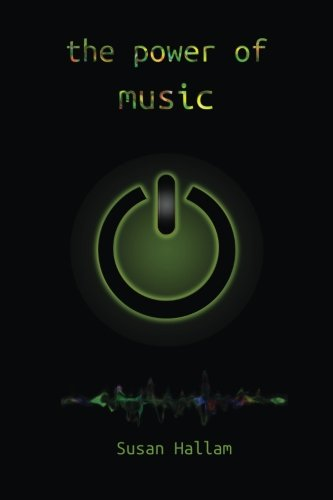 9781905351312: The Power of Music: a research synthesis on the impact of actively making music on the intellectual, social and personal development of children and young people
