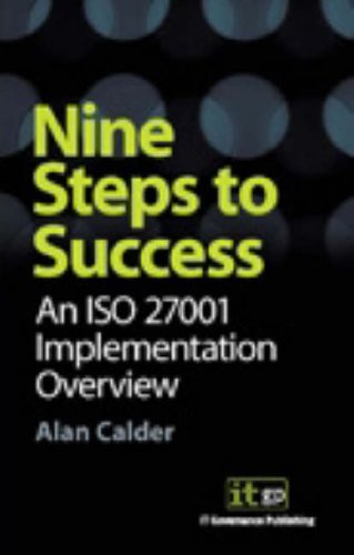 9781905356102: Nine Steps to Success: An ISO 27001 Implementation Overview