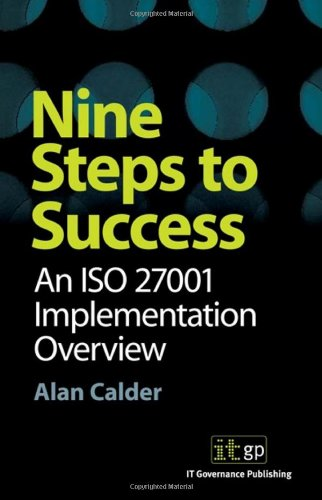 9781905356126: Nine Steps to Success: an ISO 27001 Implementation Overview