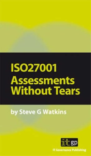 9781905356225: ISO27001 Assessments without Tears: A Pocket Guide (Pocket Guides: Practical Information Security)