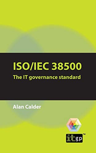 9781905356577: ISO/IEC 38500: The IT Governance Standard