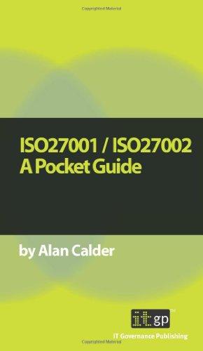 ISO27001/ISO27002: A Pocket Guide: Alan Calder