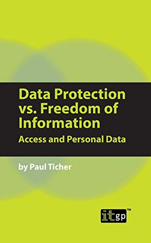 9781905356720: Data Protection vs. Freedom of Information: Access and Personal Data
