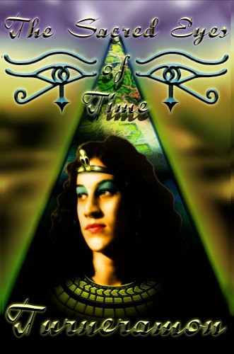 The Sacred Eyes of Time: Book One in the Trilogy of Nethertime: Turneramon