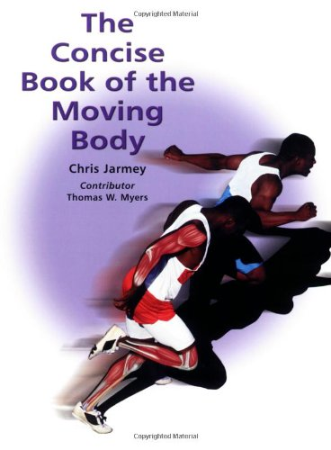 9781905367016: The Concise Book of the Moving Body