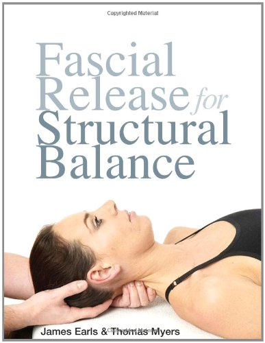 9781905367184: Fascial Release for Structural Balance