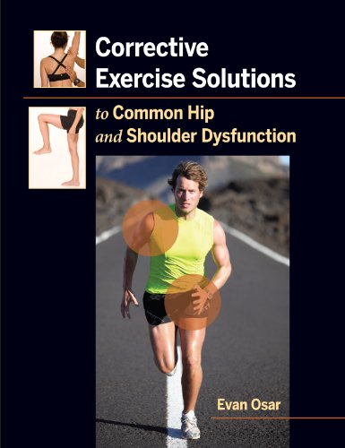9781905367269: Corrective Exercise Solutions to Common Hip and Shoulder Dysfunciton