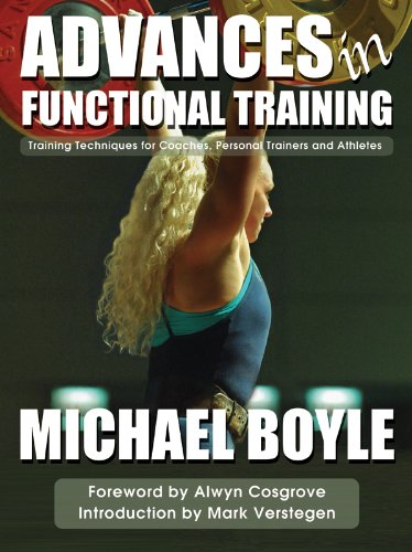 9781905367313: Advances in Functional Training: Training Techniques for Coaches, Personal Trainers and Athletes