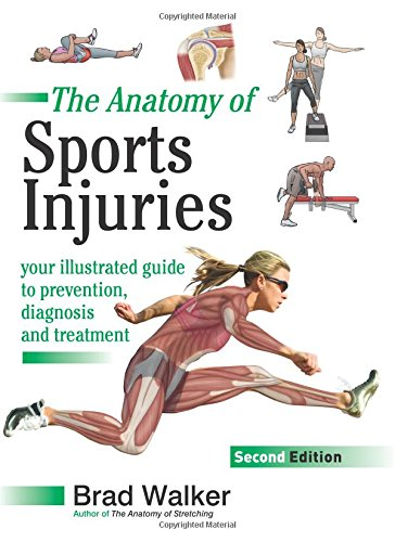 9781905367382: Sports Injuries: Your Illustrated Guide to Prevention, Diagnosis and Treatment