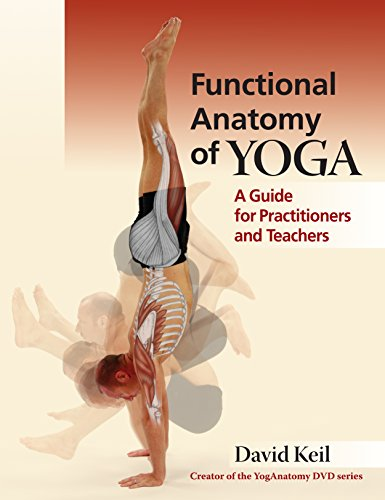 9781905367467: Functional Anatomy of Yoga: A Guide for Practitioners and Teachers