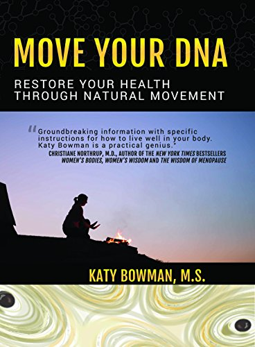 9781905367573: Move Your DNA: Restore Your Health Through Natural Movement