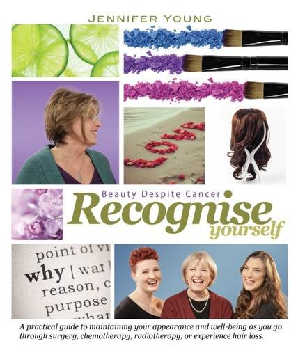 9781905367597: Recognise Yourself: Beauty Despite Cancer