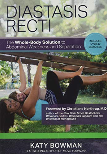 9781905367689: Diastasis Recti: The Whole-Body Solution to Abdominal Weakness and Separation