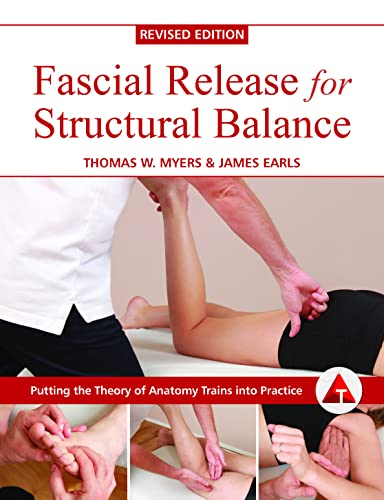9781905367764: Fascial Release for Structural Balance