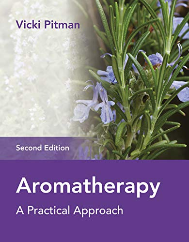 9781905367993: Aromatherapy: A Practical Approach