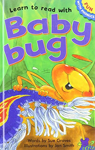 9781905372720: Learn to Read with Baby Bug (Fun With Phonics) by Sue Graves (2006-08-02)