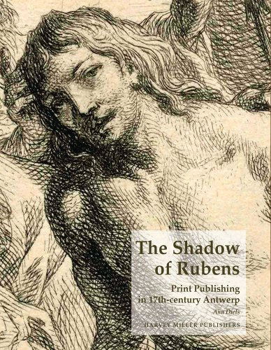 9781905375509: The Shadow of Rubens: Print Publishing in 17th-century Antwerp (THE PRINT COLLECTION OF THE ROYAL LIBRARY OF BELGIUM)