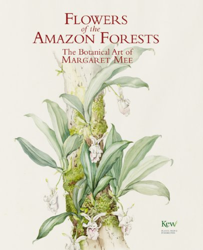 9781905377060: Flowers of the Amazon Forests: The Botanical Art of Margaret Mee