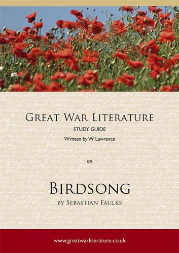 "9781905378234: Great War Literature Study Guide on ""Birdsong"""