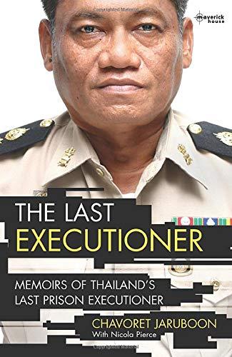9781905379262: The Last Executioner: Memoirs of Thailand's Last Prison Executioner