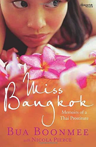 9781905379439: Miss Bangkok: Memoirs of a Thai Prostitute