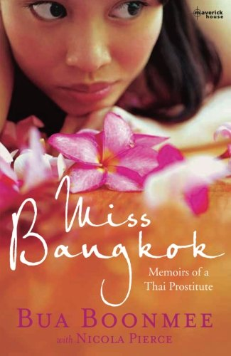 9781905379439: Miss Bangkok: Memoirs of a Thai Prostitute