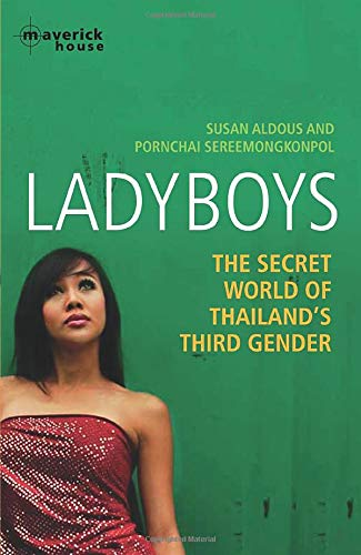 9781905379484: Ladyboys: The Secret World of Thailand's Third Gender