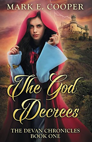 9781905380459: The God Decrees: Devan Chronicles Part 1 (Volume 1)