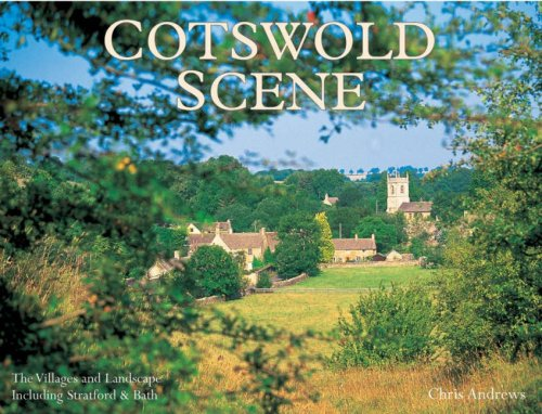 9781905385102: Cotswold Scene: A View of the Hills and Surrounding Areas, Including Bath and Stratford Upon Avon