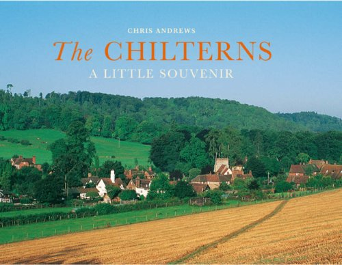 The Chilterns: A Little Souvenir (Little Souvenir Books): Andrews, Chris; Nutt, Colin