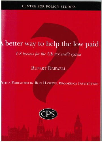 9781905389308: A Better Way to Help the Low Paid: US Lessons for the UK Tax Credit System