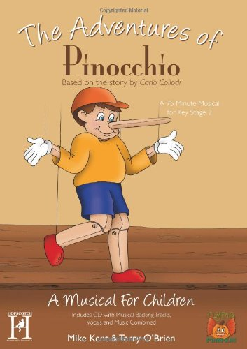 The Adventures of Pinocchio (Mixed media product): Mike Kent, Terry O Brien