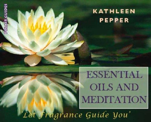 9781905398126: Essential Oils and Meditation