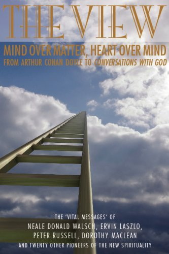 9781905398188: View: Mind over Matter, Heart over Mind: From Arthur Conan Doyle to Conversations With God