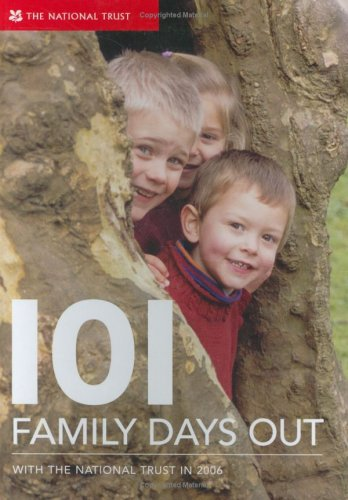 101 Family Days Out: Fantastic National Trust: Trust, National