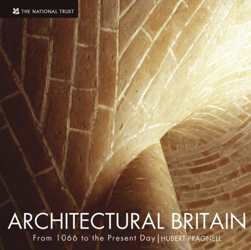 Architectural Britain: From 1066 to the Present Day: Pragnell, Hubert