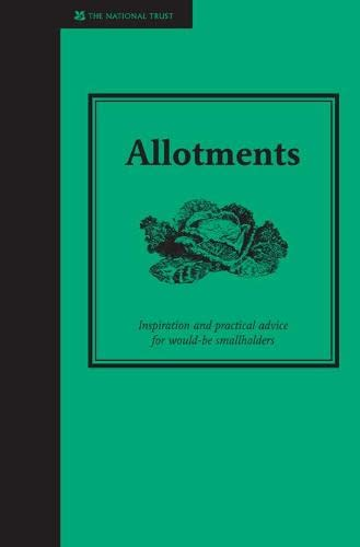 Allotments: A Practical Guide to Growing Your Own Fruit and Vegetables: Jane Eastoe