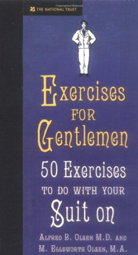 9781905400775: Exercises For Gentlemen. 50 Exercises To Do With Your Suit On