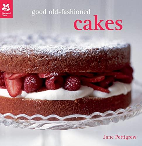 Good Old-Fashioned Cakes: Pettigrew, Jane