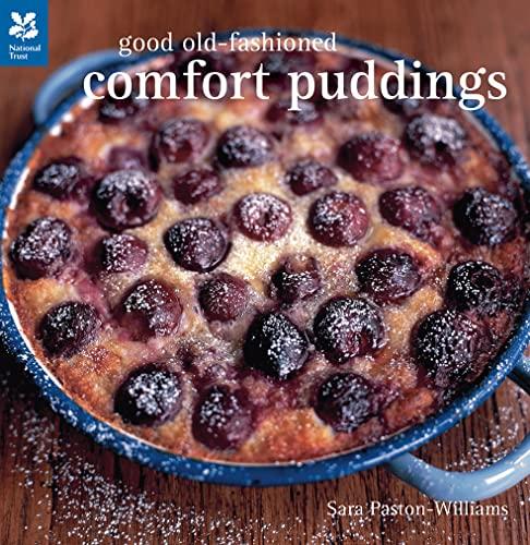 Good Old-Fashioned Comfort Puddings: Sara Paston-Williams
