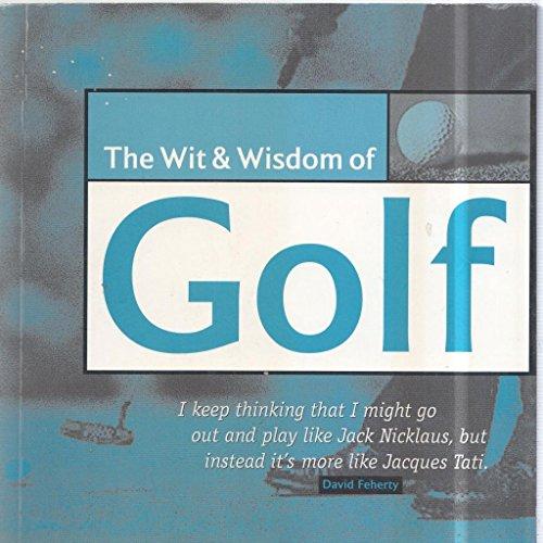 9781905403035: Wit and Wisdom of Golf (Wit & Wisdom)