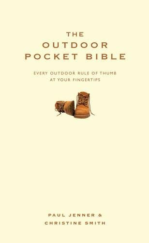 9781905410477: Outdoor Pocket Bible: Every Outdoor Rule of Thumb at Your Fingertips (Pocket Bibles)