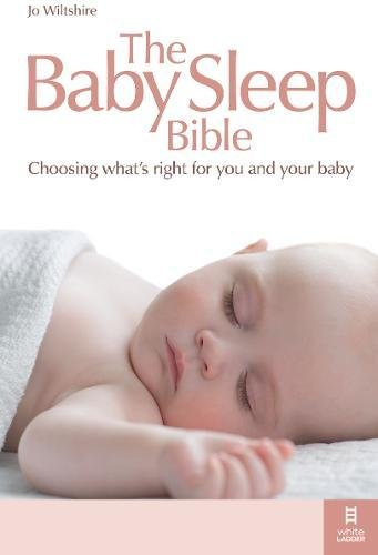 9781905410590: The Baby Sleep Bible: Choosing What's Right for You and Your Baby