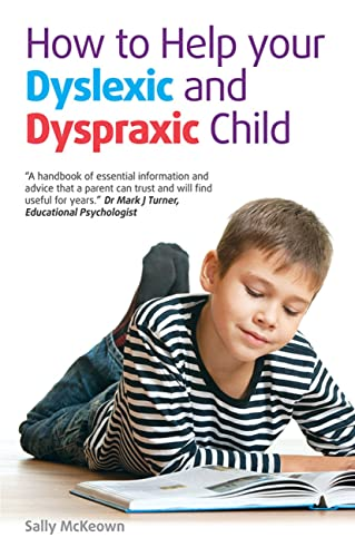 9781905410965: How to Help Your Dyslexic and Dyspraxic Child